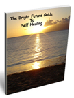 Bright Future Guide to Self Healing