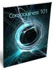 consciousness 101